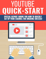YouTube Quick Start